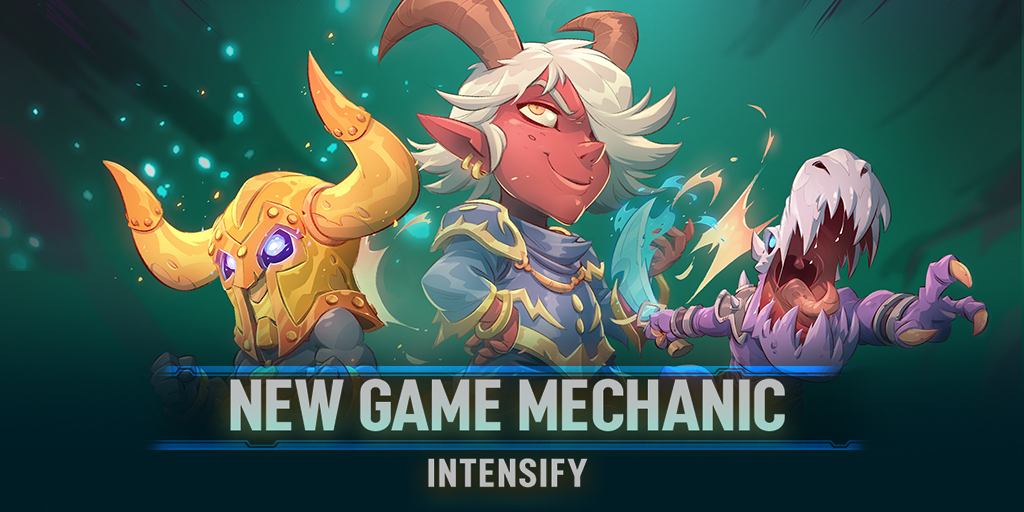 Duelyst Intensify Mechanic